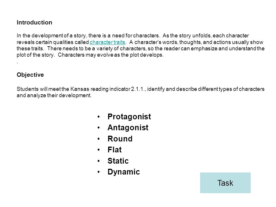 Protagonist Antagonist Round Flat Static Dynamic Task