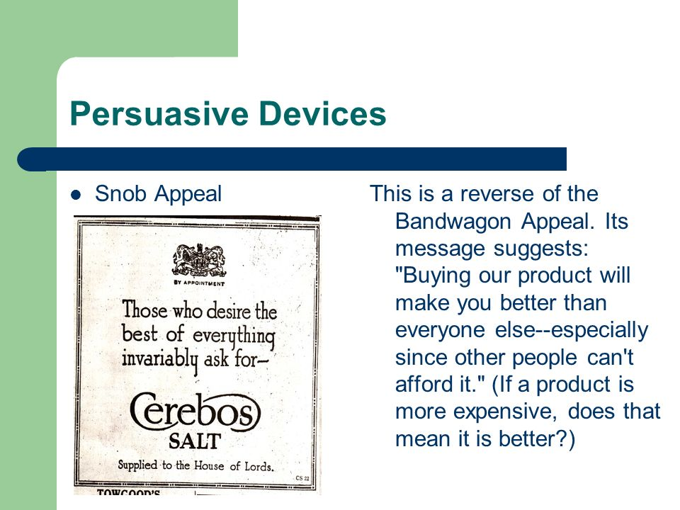 Persuasive Devices Snob Appeal