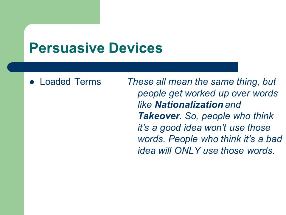 Persuasive Devices Loaded Terms