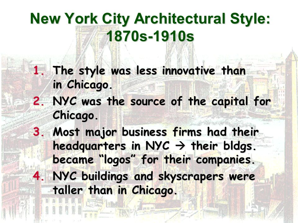 New York City Architectural Style: 1870s-1910s