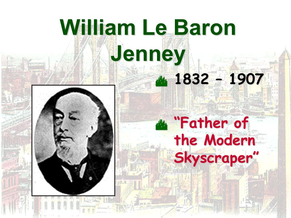 William Le Baron Jenney
