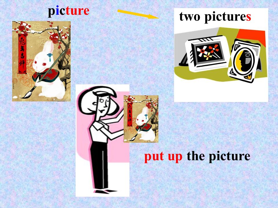 picture two pictures put up the picture