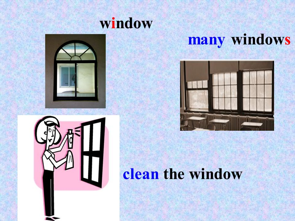 window many windows clean the window
