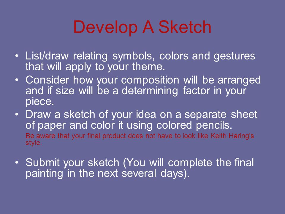 Develop A Sketch List/draw relating symbols, colors and gestures that will apply to your theme.