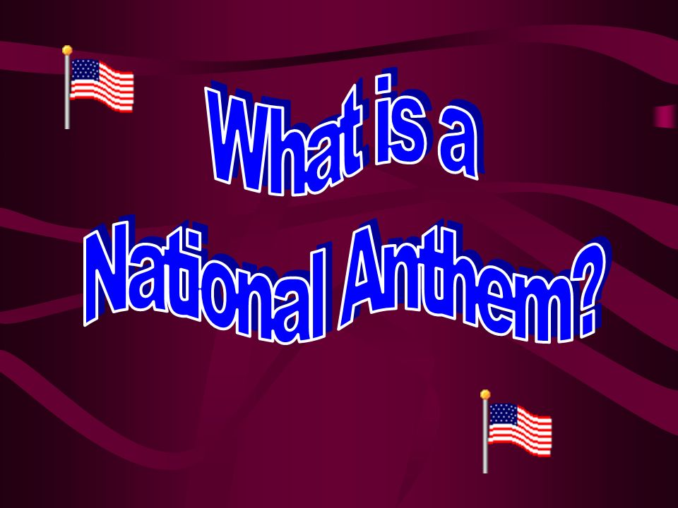 What is a National Anthem
