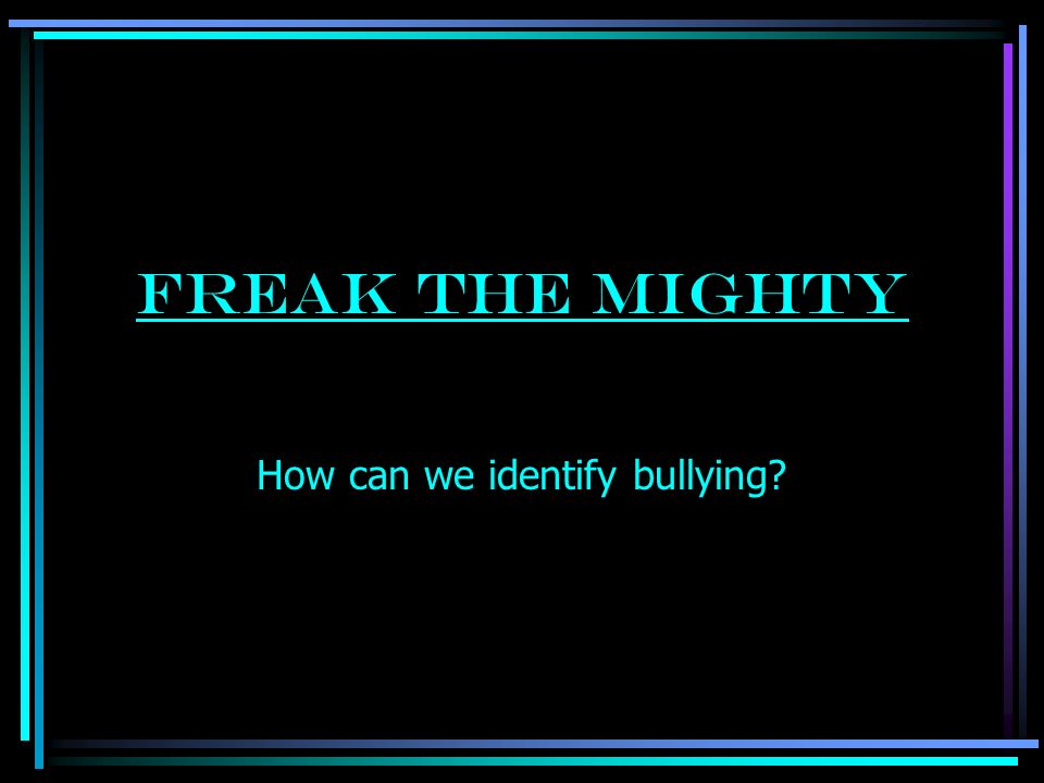How can we identify bullying