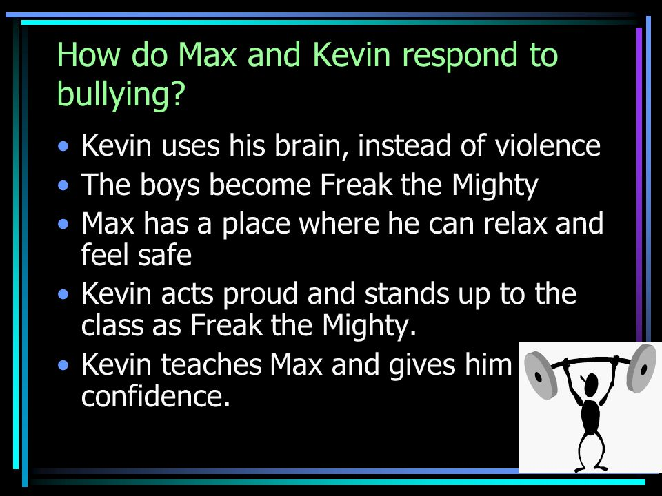 How do Max and Kevin respond to bullying