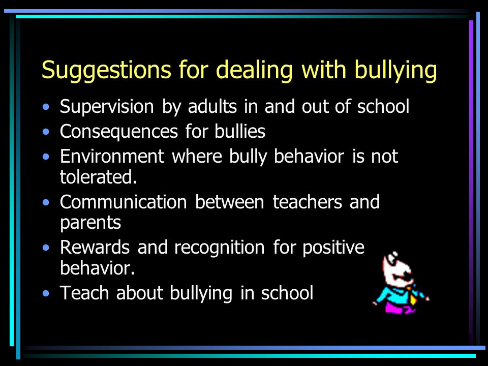 Suggestions for dealing with bullying
