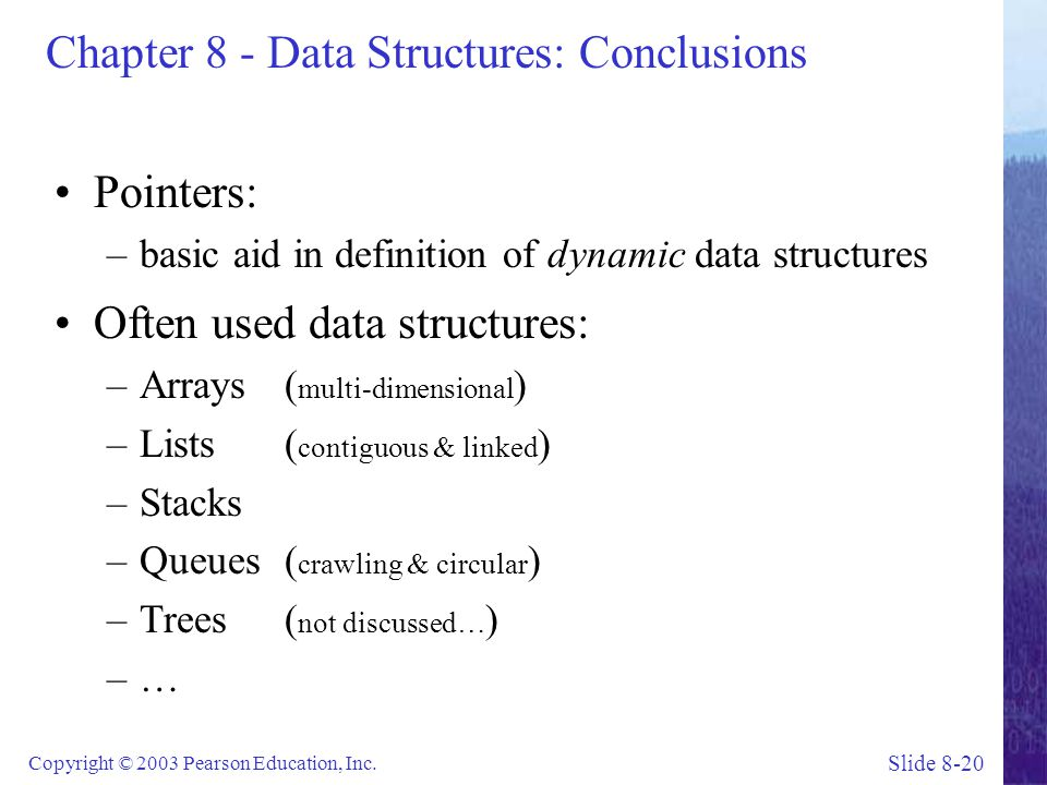 Chapter 8 - Data Structures: Conclusions