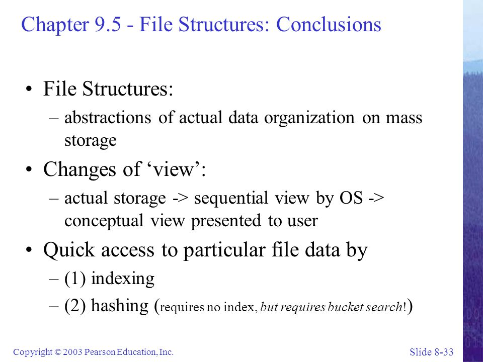 Chapter File Structures: Conclusions