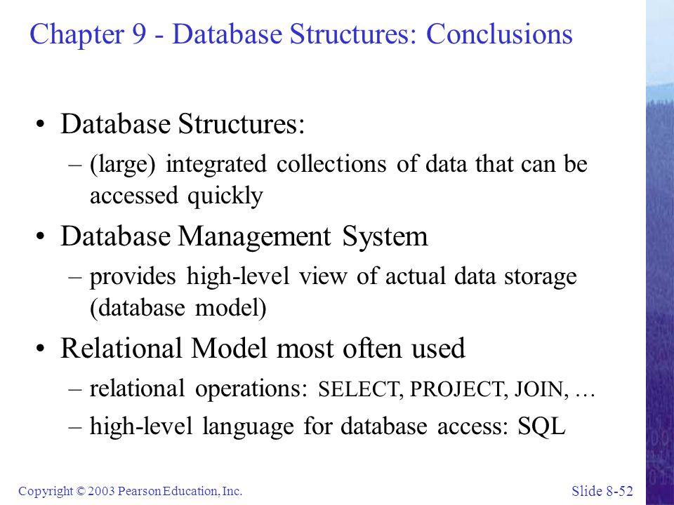 Chapter 9 - Database Structures: Conclusions