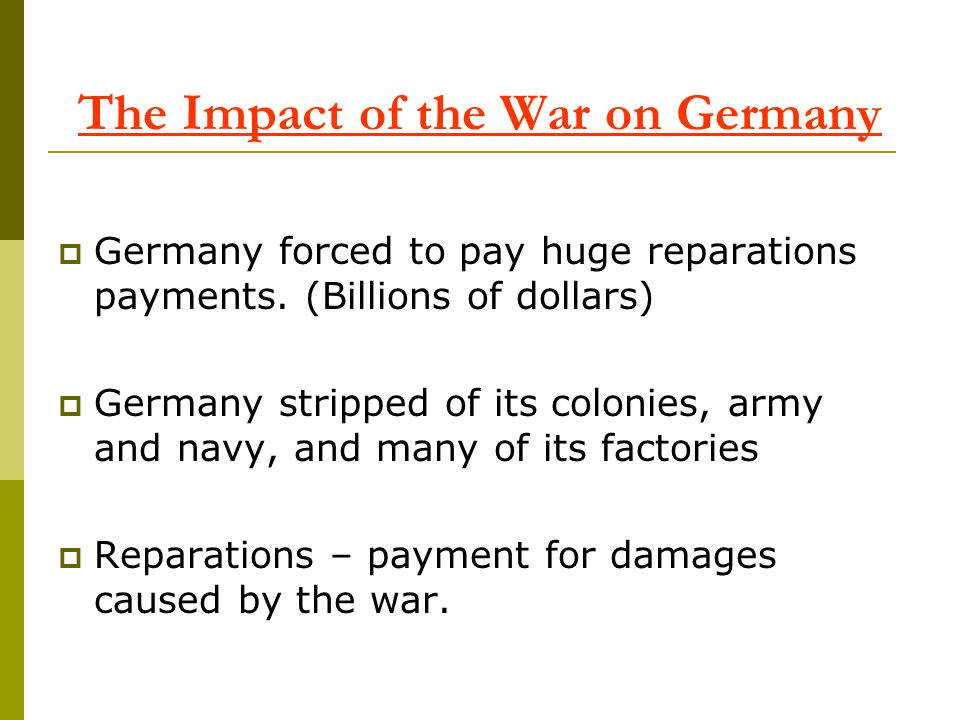 The Impact of the War on Germany