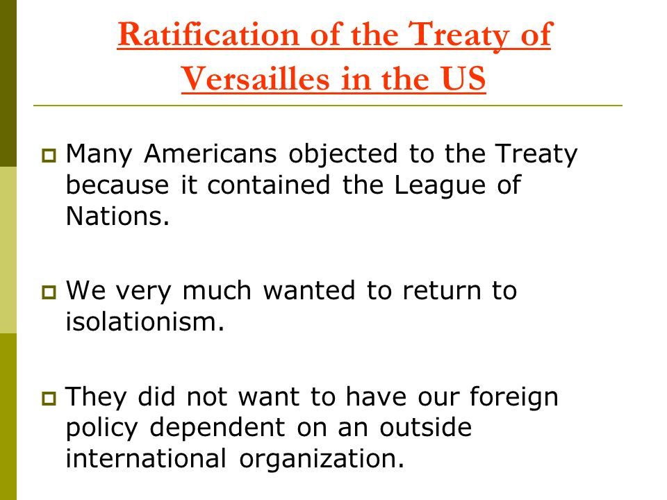 Ratification of the Treaty of Versailles in the US