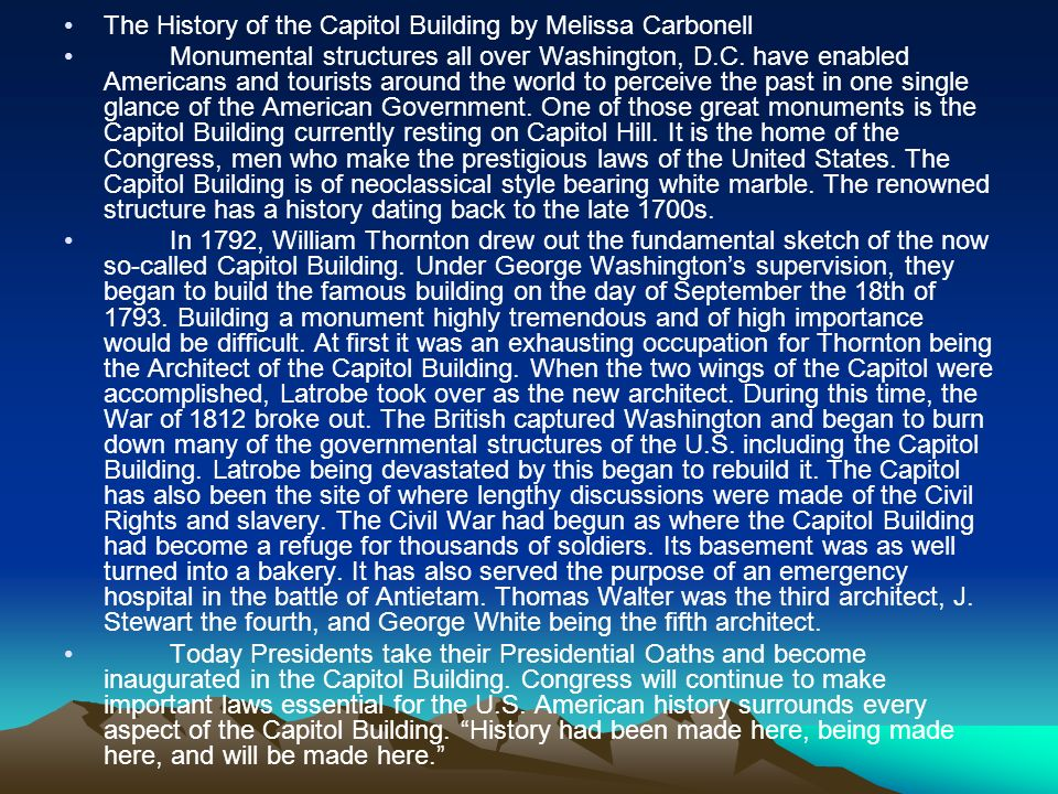 The History of the Capitol Building by Melissa Carbonell