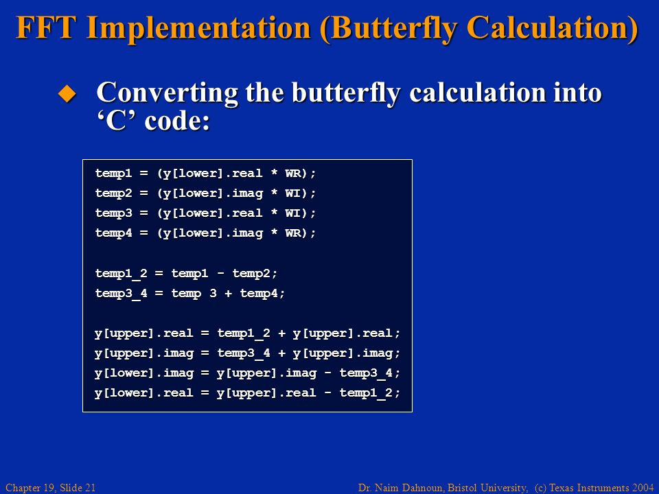 FFT Implementation (Butterfly Calculation)