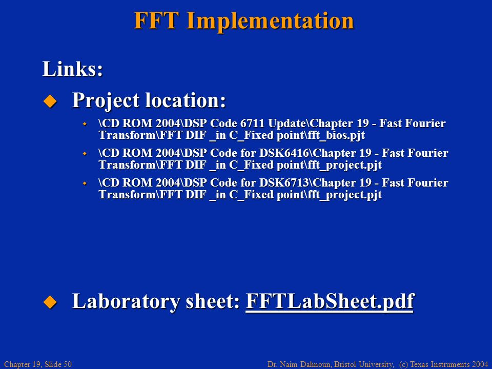 FFT Implementation Links: Project location: