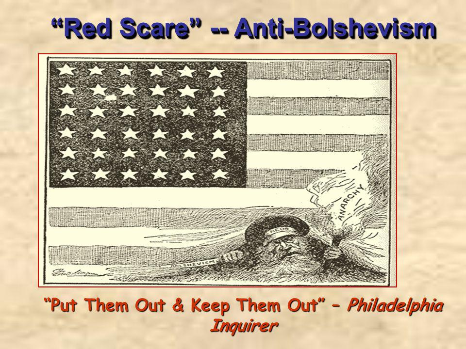 Red Scare -- Anti-Bolshevism