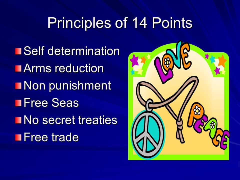 Principles of 14 Points Self determination Arms reduction