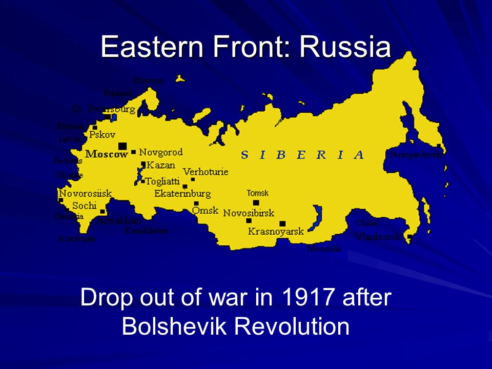 Drop out of war in 1917 after Bolshevik Revolution