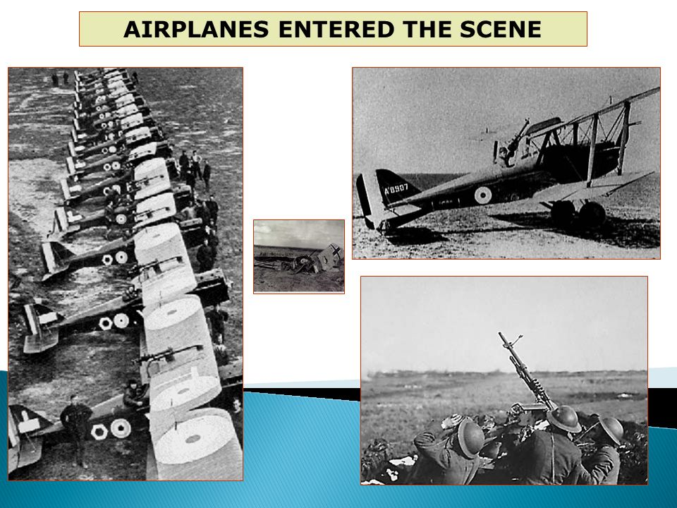 AIRPLANES ENTERED THE SCENE