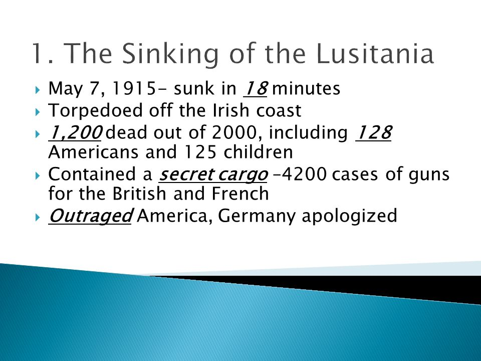 1. The Sinking of the Lusitania
