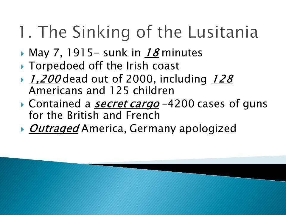 1. The Sinking of the Lusitania