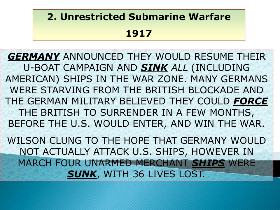 2. Unrestricted Submarine Warfare