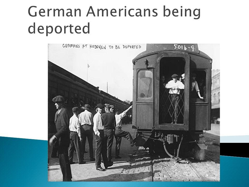 German Americans being deported
