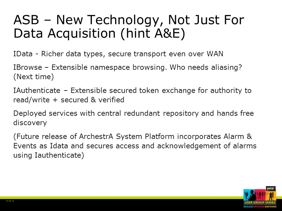ASB – New Technology, Not Just For Data Acquisition (hint A&E)