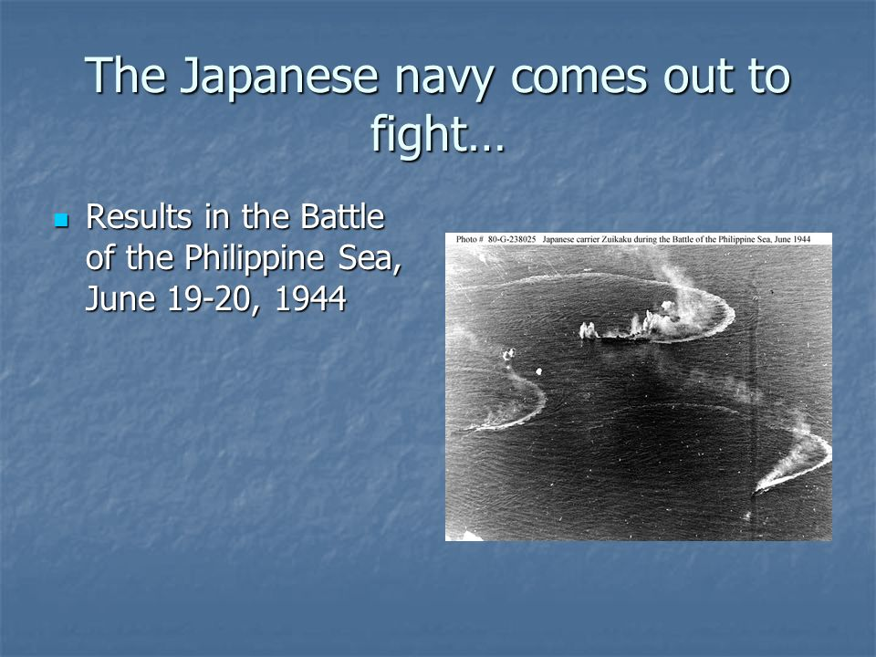 The Japanese navy comes out to fight…
