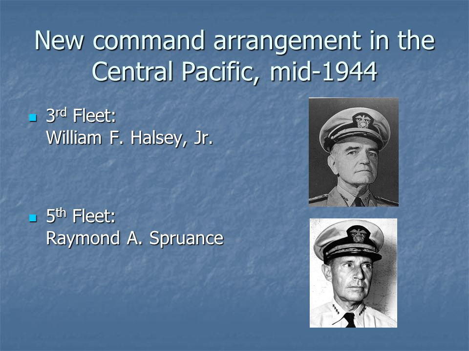 New command arrangement in the Central Pacific, mid-1944