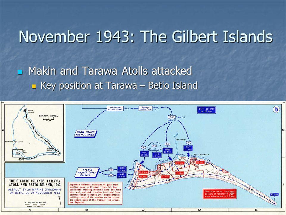 November 1943: The Gilbert Islands