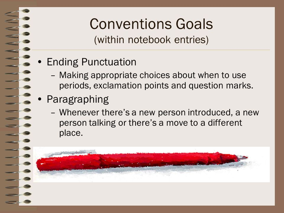 Conventions Goals (within notebook entries)