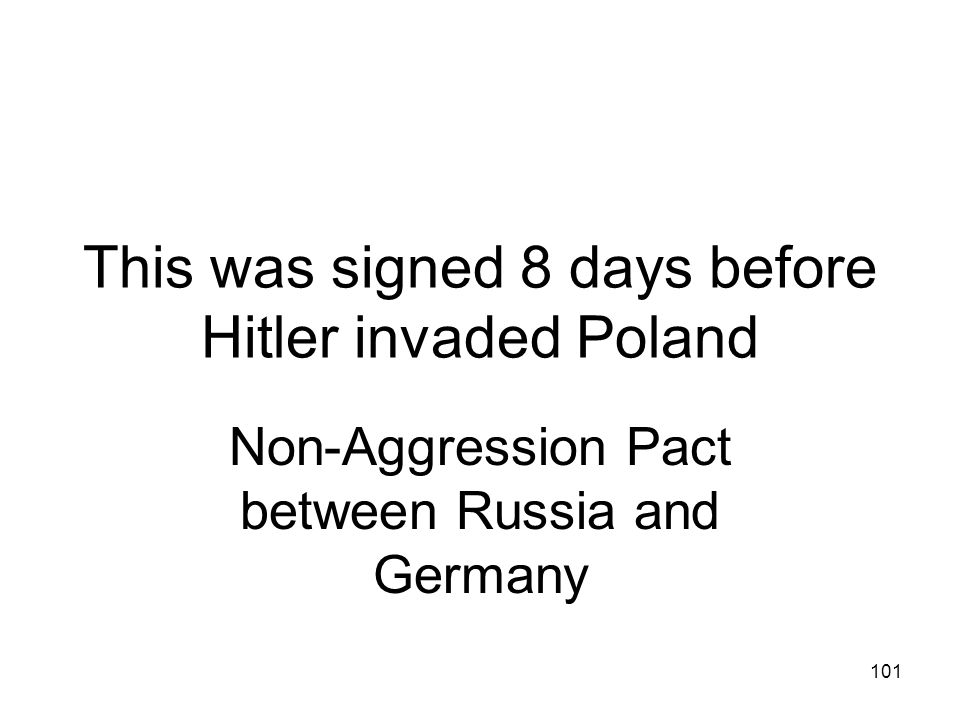 This was signed 8 days before Hitler invaded Poland