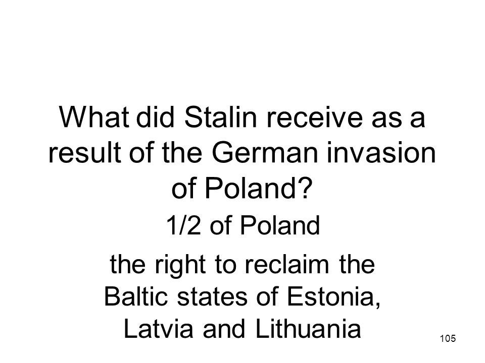 What did Stalin receive as a result of the German invasion of Poland