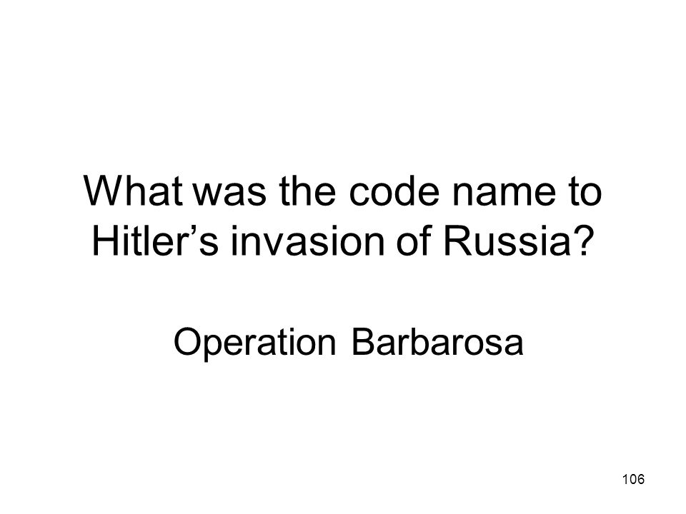 What was the code name to Hitler's invasion of Russia