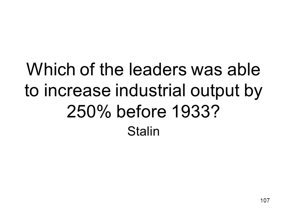 Which of the leaders was able to increase industrial output by 250% before 1933