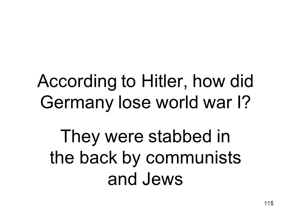 According to Hitler, how did Germany lose world war I