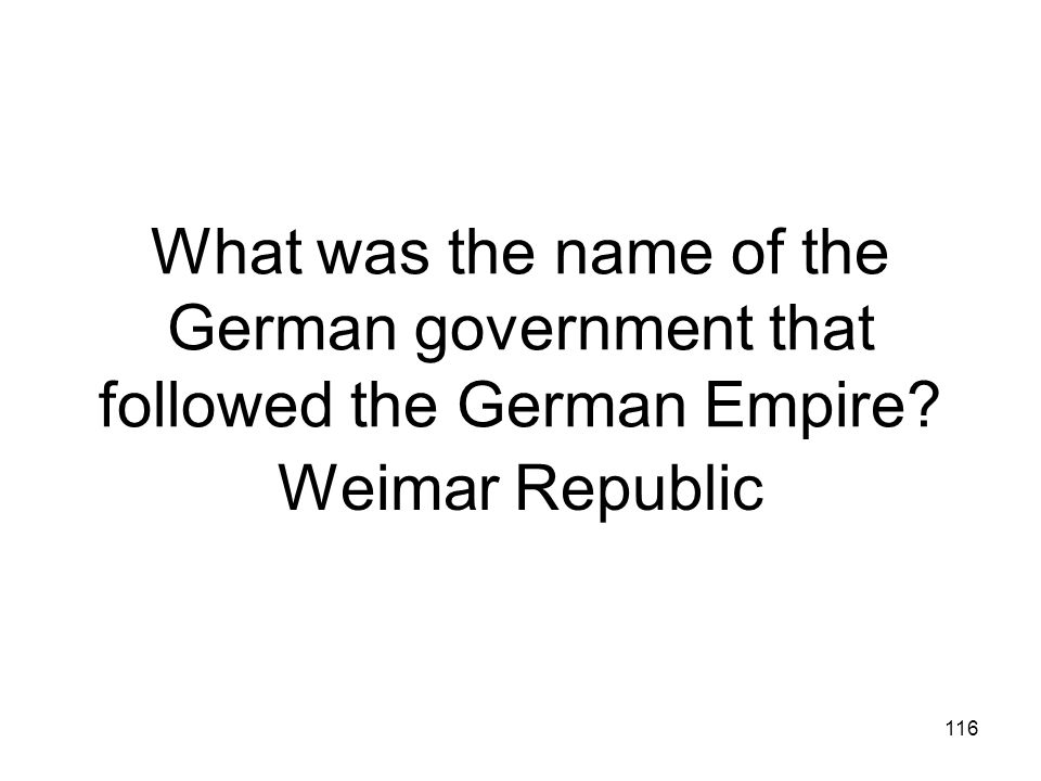 What was the name of the German government that followed the German Empire