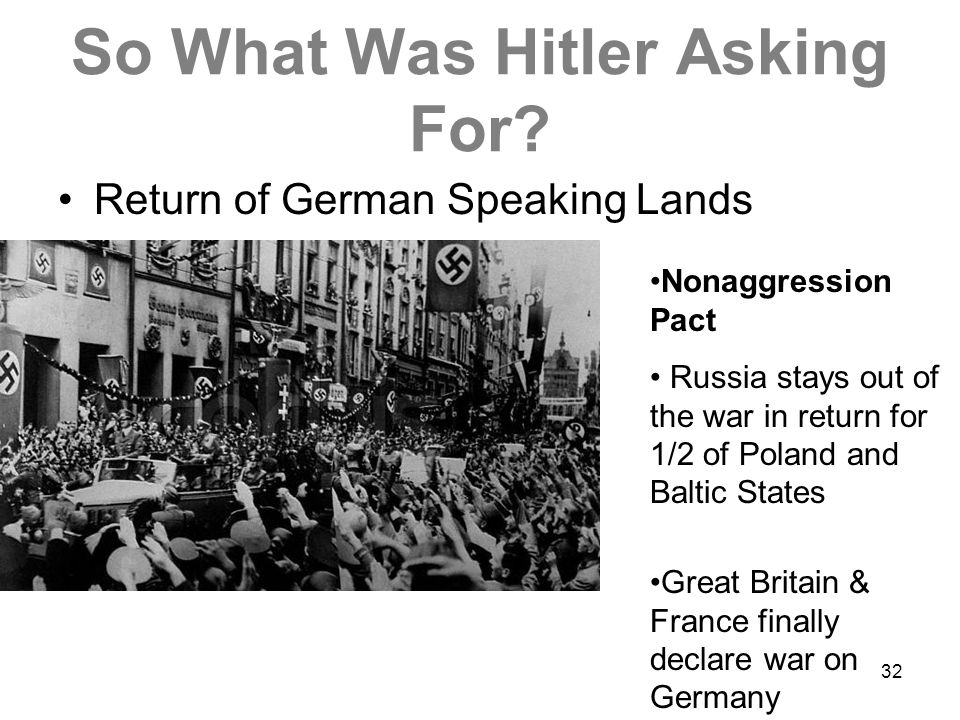 So What Was Hitler Asking For