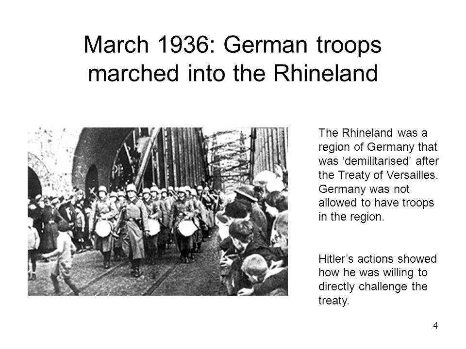 March 1936: German troops marched into the Rhineland