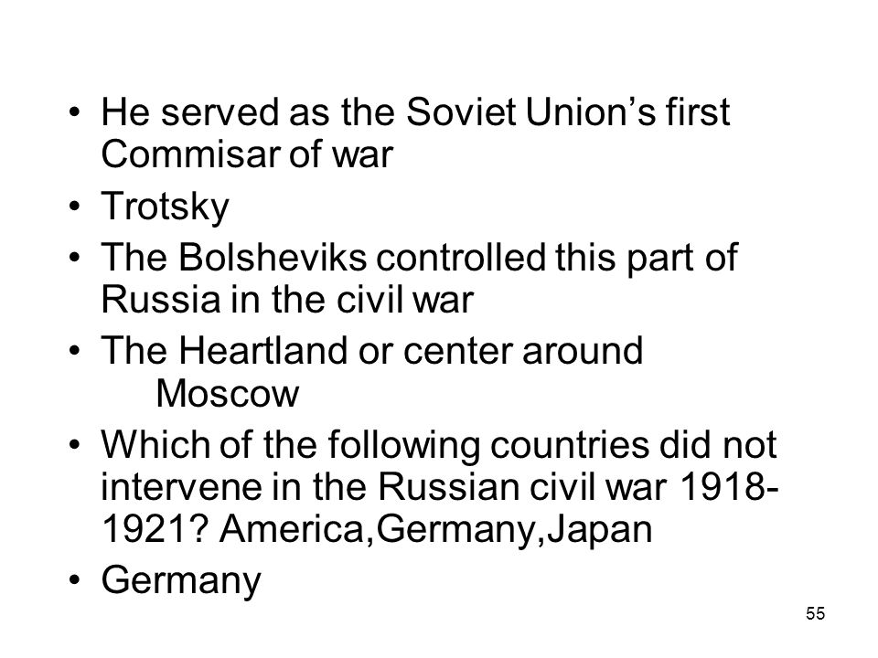 He served as the Soviet Union's first Commisar of war