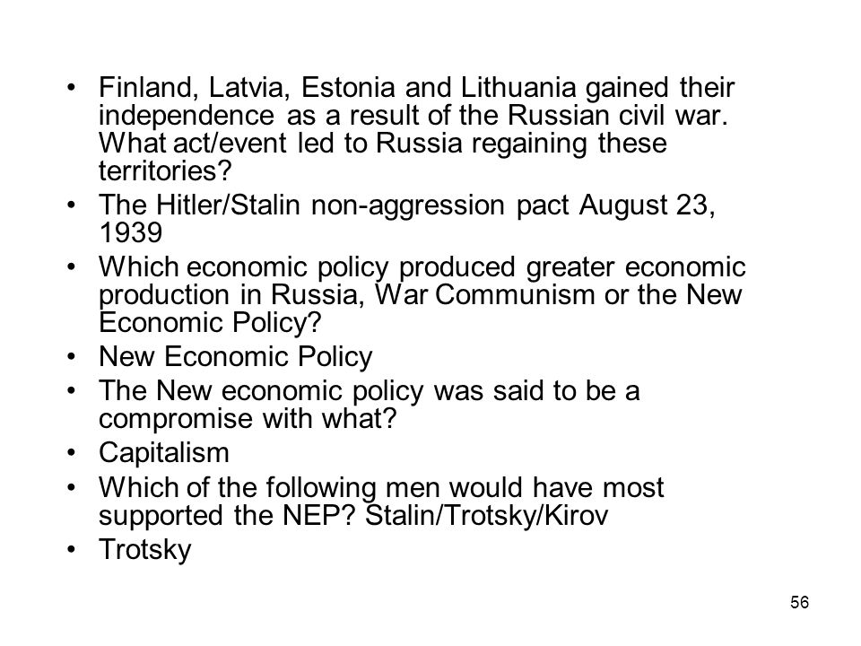 Finland, Latvia, Estonia and Lithuania gained their independence as a result of the Russian civil war. What act/event led to Russia regaining these territories