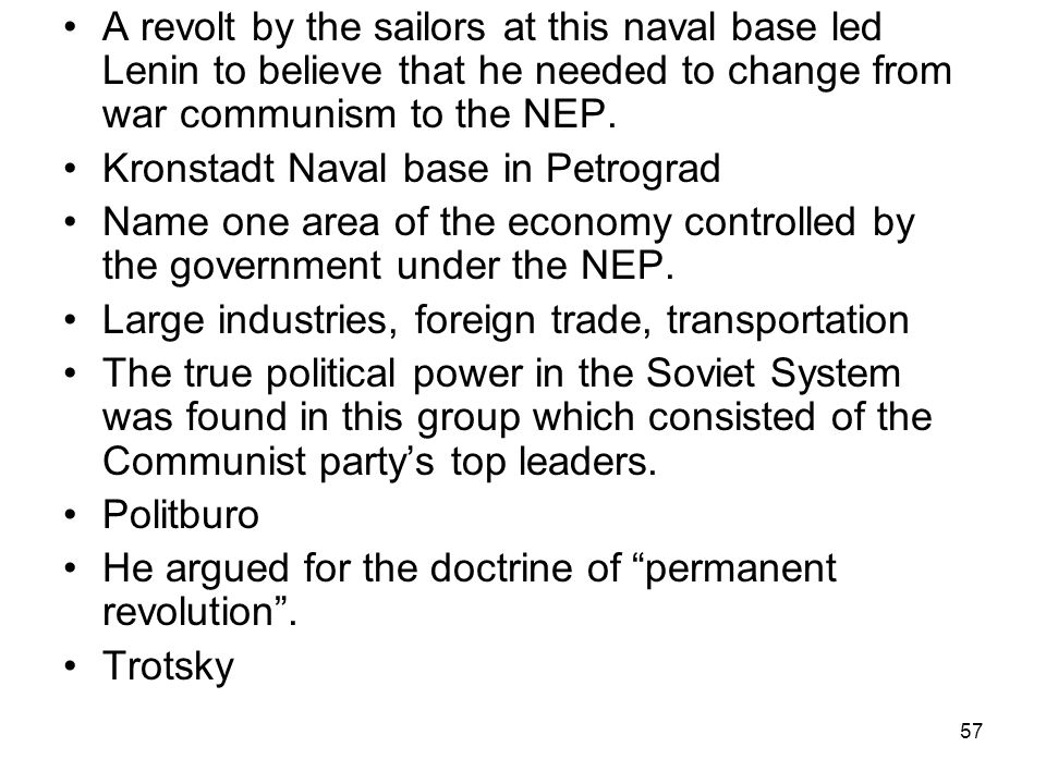 A revolt by the sailors at this naval base led Lenin to believe that he needed to change from war communism to the NEP.
