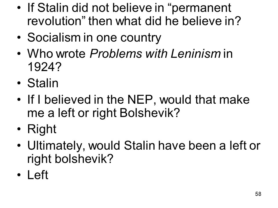 If Stalin did not believe in permanent revolution then what did he believe in