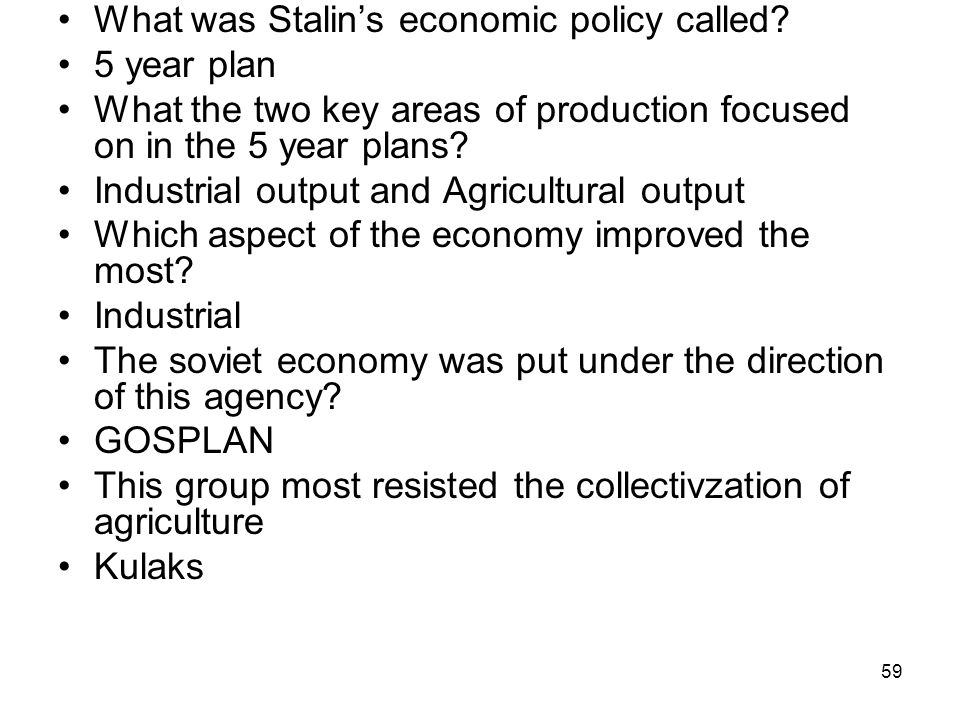 What was Stalin's economic policy called