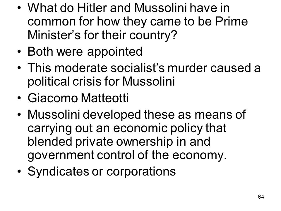 What do Hitler and Mussolini have in common for how they came to be Prime Minister's for their country