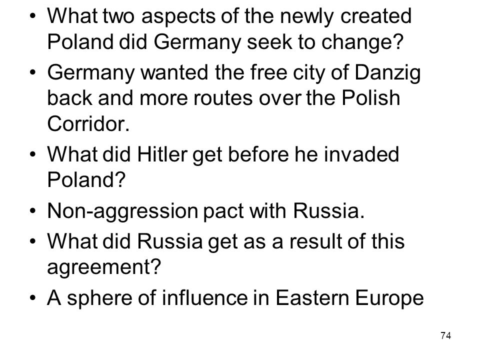 What two aspects of the newly created Poland did Germany seek to change