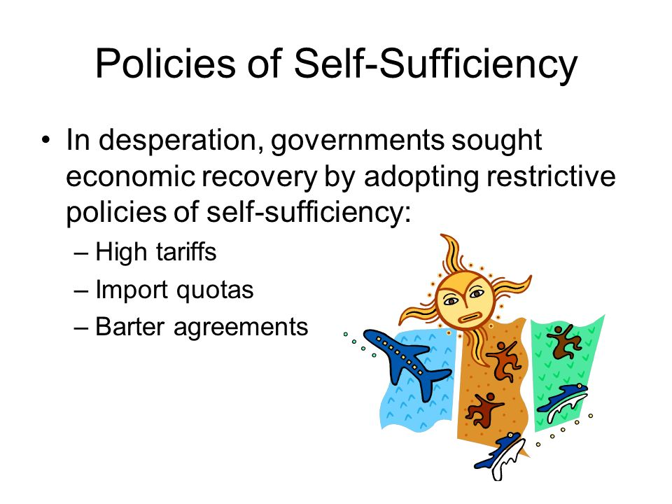Policies of Self-Sufficiency