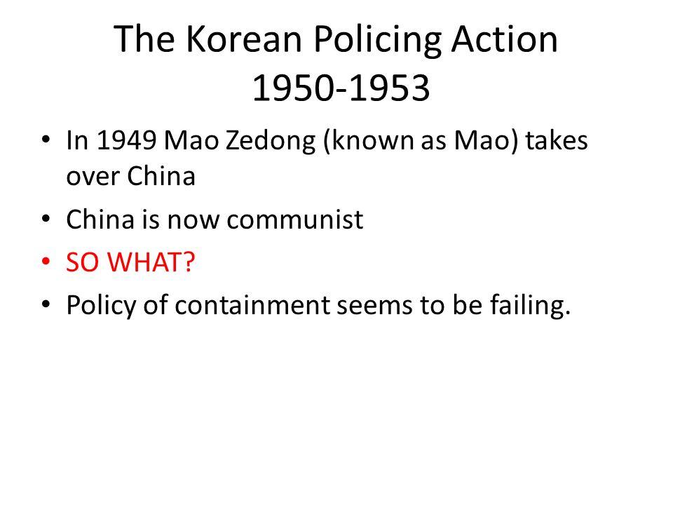 The Korean Policing Action 1950-1953